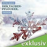 Der Taubenpflücker. Freiburg (Winterkrimi) | Petra Busch