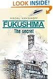 Fukushima: The secret