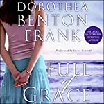 Full of Grace | Dorothea Benton Frank