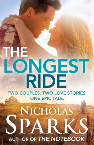 Nicholas Sparks - The Longest Ride (English Edition)