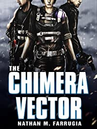 (FREE on 7/29) The Chimera Vector: The Fifth Column 1 by Nathan M Farrugia - http://eBooksHabit.com