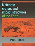 img - for Meteorite Craters and Impact Structures of the Earth book / textbook / text book