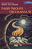 img - for Faery Nights/Oicheanta Si: Stories of Ancient Celtic Festivals book / textbook / text book