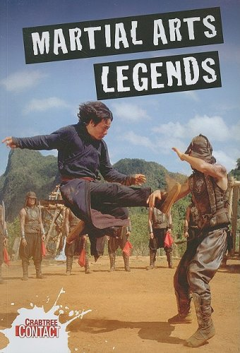 Martial Arts Legends (Crabtree Contact), Clive Gifford