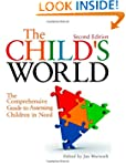 The Child's World: The Comprehensive...
