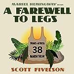 A Farewell to Legs | Scott Fivelson
