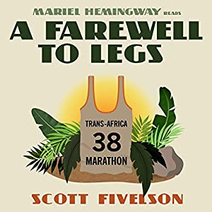 A Farewell to Legs Audiobook