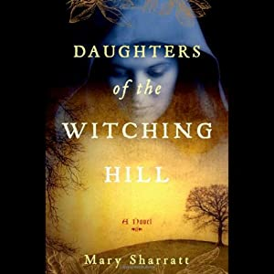 Daughters of the Witching Hill | [Mary Sharratt]