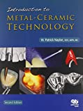 img - for Introduction to Metal-Ceramic Technology by W. Patrick Naylor (2009-01-30) book / textbook / text book