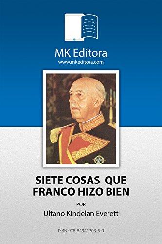 Siete cosas que Franco hizo bien (Colección Herodoto)