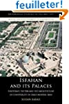 Isfahan and its Palaces: Statecraft,...