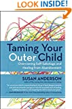 Taming Your Outer Child: Overcoming Self-Sabotage and Healing from Abandonment