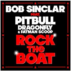 Rock the Boat (feat. Pitbull, Dragonfly & Fatman Scoop) (Club Mix)