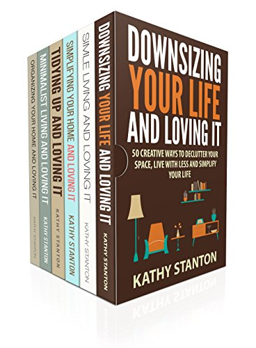 Cleaning And Declutter Box Set (6 in 1): Learn Simple Tips To Get Your Home Clean And Simplify Your Space In 5...