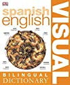 Spanish English: Bilingual Visual Dictionary