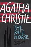 The Pale Horse (Agatha Christie Facsimile Edtn)