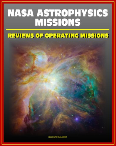 NASA Astrophysics Missions: Reviews of Operating Missions - Hubble Space Telescope, Chandra X-ray Observatory, Fermi Gamma-ray Telescope, Kepler, Planck, Suzaku, Swift, Warm Spitzer, XMM-Newton PDF