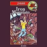 Iron Mountain: Barclay Family Adventures | Ed Hanson