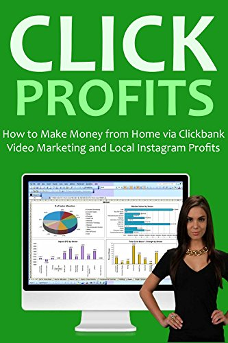 Click Profits 2016 (2 in 1 bundle): How to Make Money from Home via Clickbank Video Marketing and Local Instagram Profits (How To Make Money On Clickbank compare prices)