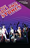 img - for The Rolling Stones: A Musical Biography (The Story of the Band) book / textbook / text book