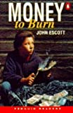 img - for Money to Burn (Penguin Readers (Graded Readers)) book / textbook / text book