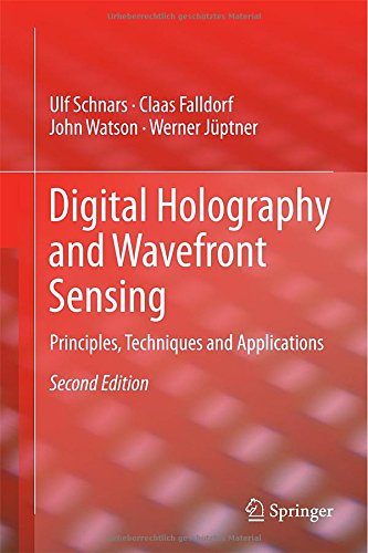 Digital Holography And Wavefront Sensing: Principles, Techniques And Applications