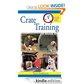 Quick & Easy Crate Training (Quick & Easy (TFH Publications))