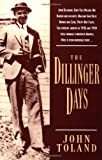 The Dillinger Days (0306806266) by Toland, John