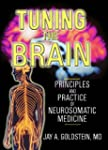 Tuning the Brain: Principles and Prac...