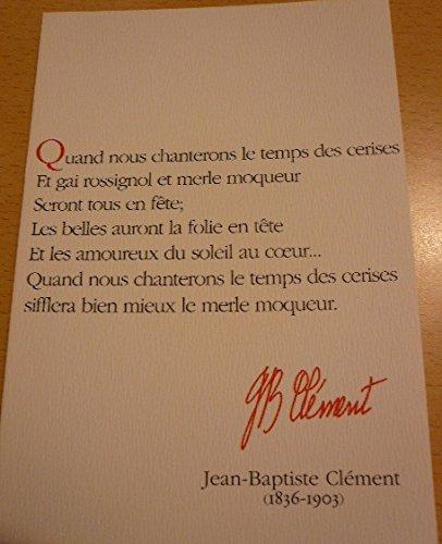 "Jean-Baptiste Clément "", estratto Le temps des cerises"", 10 x 15 cm, motivo: Cartolina"
