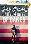 United States of Cakes: Tasty Traditi...