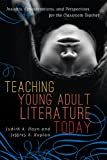 img - for Teaching Young Adult Literature Today: Insights, Considerations, and Perspectives for the Classroom Teacher book / textbook / text book