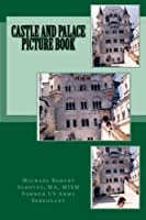 Castle and Palace Picture Book from CreateSpace Independent Publishing Platform