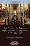 img - for Best Practices for Teaching Beginnings and Endings in the Psychology Major: Research, Cases, and Recommendations book / textbook / text book