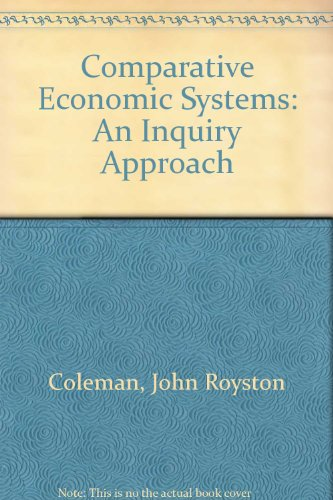 Comparative Economic Systems: An Inquiry Approach