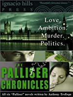 The Palliser Chronicles Collection (Six novels in one volume!) (English Edition)