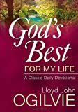 img - for God's Best for My Life: A Classic Daily Devotional book / textbook / text book