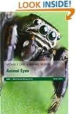 Animal Eyes (Oxford Animal Biology)