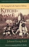 img - for Kitchi Gami: Life Among The Lake Superior Ojibway (Borealis Books) book / textbook / text book