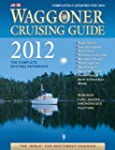 Waggoner Cruising Guide 2012: The Com...