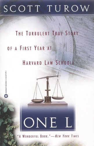 One L: The Turbulent True Story of a First Year at...