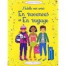 J'habille mes amies - Les vacances et en voyage - Autocollants Usborne (volume combiné)