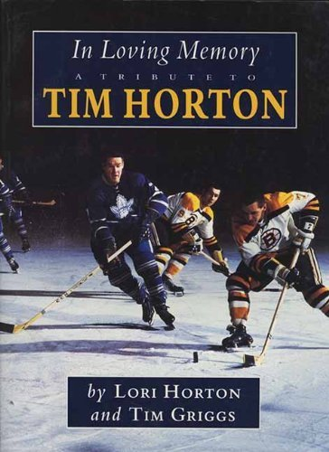 in-loving-memory-a-tribute-to-tim-horton-by-tim-griggs-1997-09-01