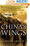 China's Wings: War, Intrigue, Romance...