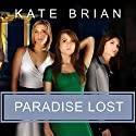 Paradise Lost Audiobook by Kate Brian Narrated by Cassandra Campbell