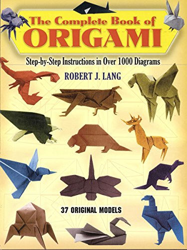 the-complete-book-of-origami-step-by-step-instructions-in-over-1000-diagrams-37-original-models