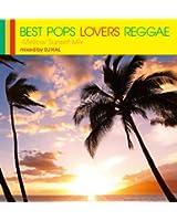 BEST POPS LOVERS REGGAE -Mellow