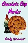 Chocolate Chip Murder: A Cozy Mystery...