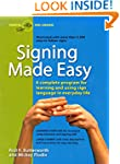 Signing Made Easy (A Complete Program...