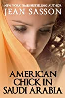American Chick in Saudi Arabia (English Edition)